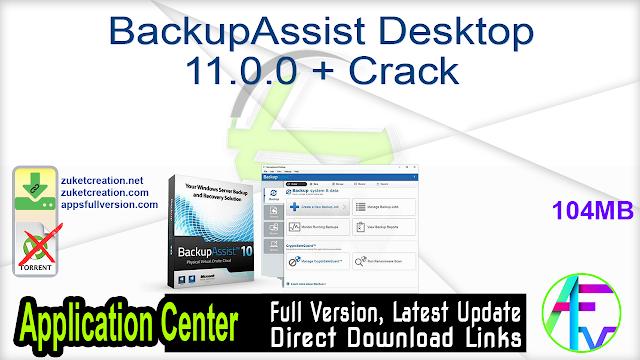 BackupAssist Desktop 11.0.0 + Crack