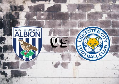 West Bromwich Albion vs Leicester City  Resumen