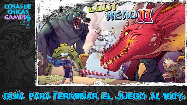 Guía Loot Hero DX para completar el juego al 100%