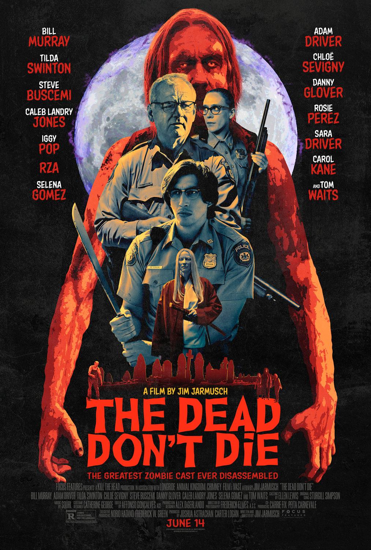 Kẻ Chết Không Chết - The Dead Don't Die