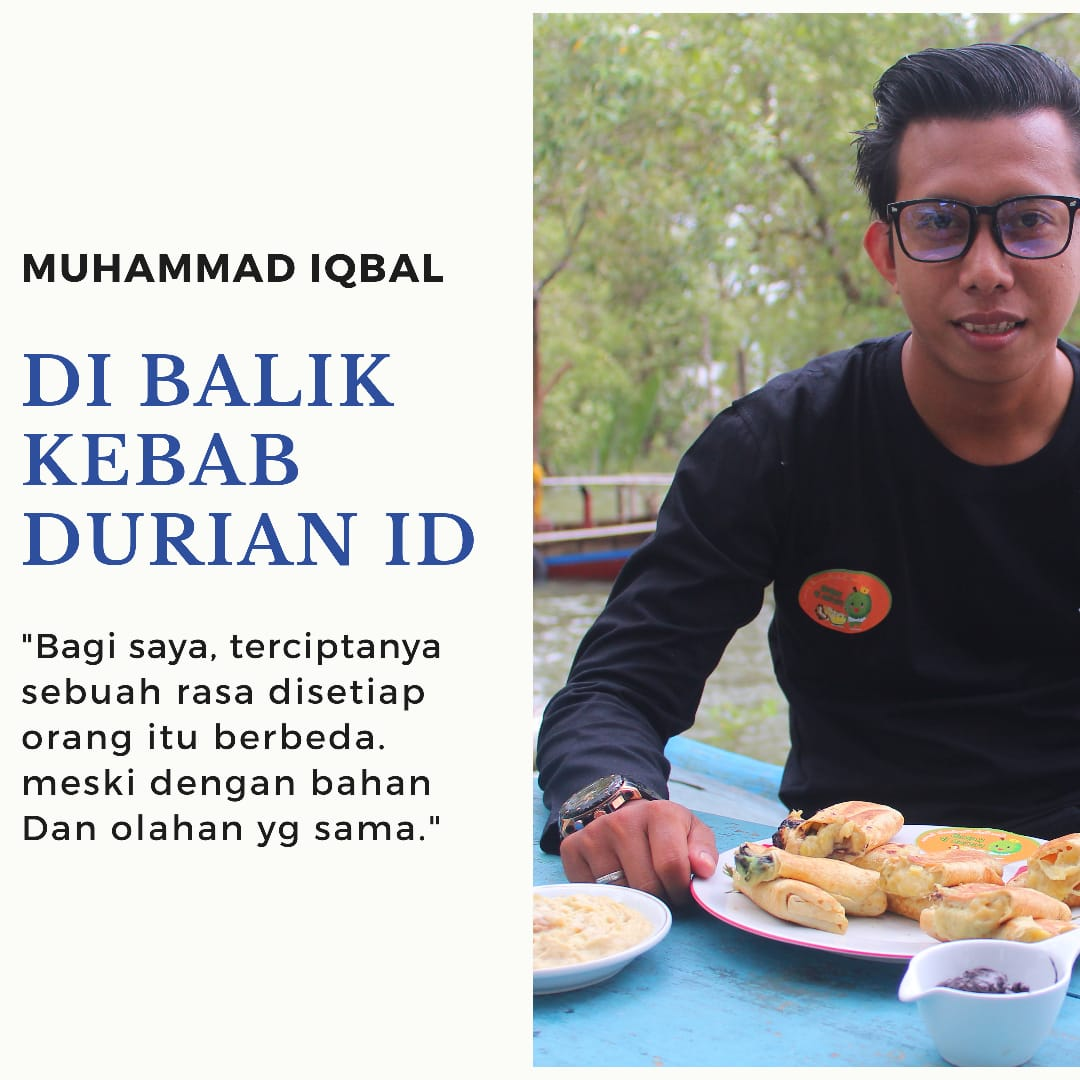 Usaha Kebab Durian, Pengusaha Muda Asal Kuala Jambi Ini Berpenghasilan Puluhan Juta