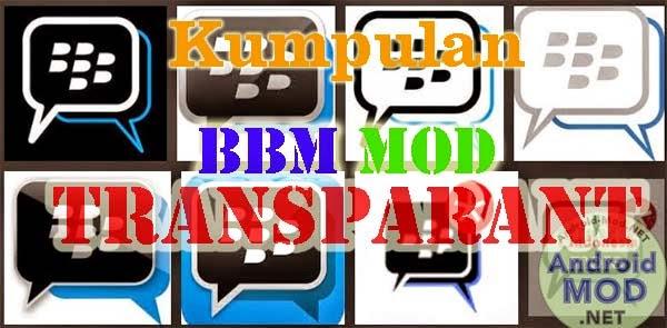 Kumpulan,BBM,Mod,Tema,Transparan,v2.7,Terbaru,2015