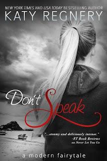 Don't Speak by Katy Regnery