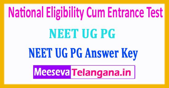 NEET UG PG Answer Key 2018 National Eligibility Cum Entrance Test Answer Key 2018 Download