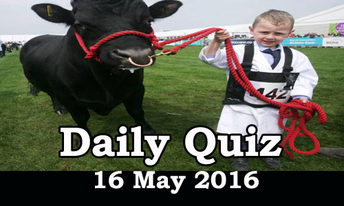 Daily Current Affairs Quiz - 16 May 2016