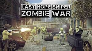 Last Hope Sniper : Zombie War - Game Zombie