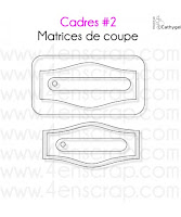http://www.4enscrap.com/fr/les-matrices-de-coupe/299-cadres-2.html?search_query=cadres+2&results=3