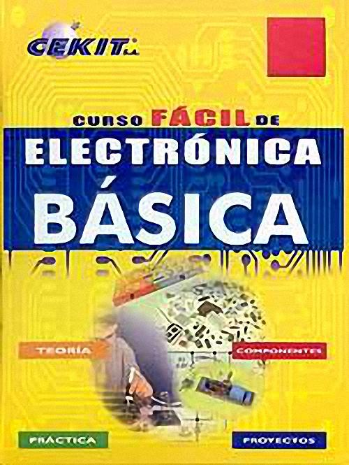 MATERIAL BIBLIOGRAFICO - ELECTRONICA BASICA ~ AprendiendoElectrónica  @tataya.com.mx