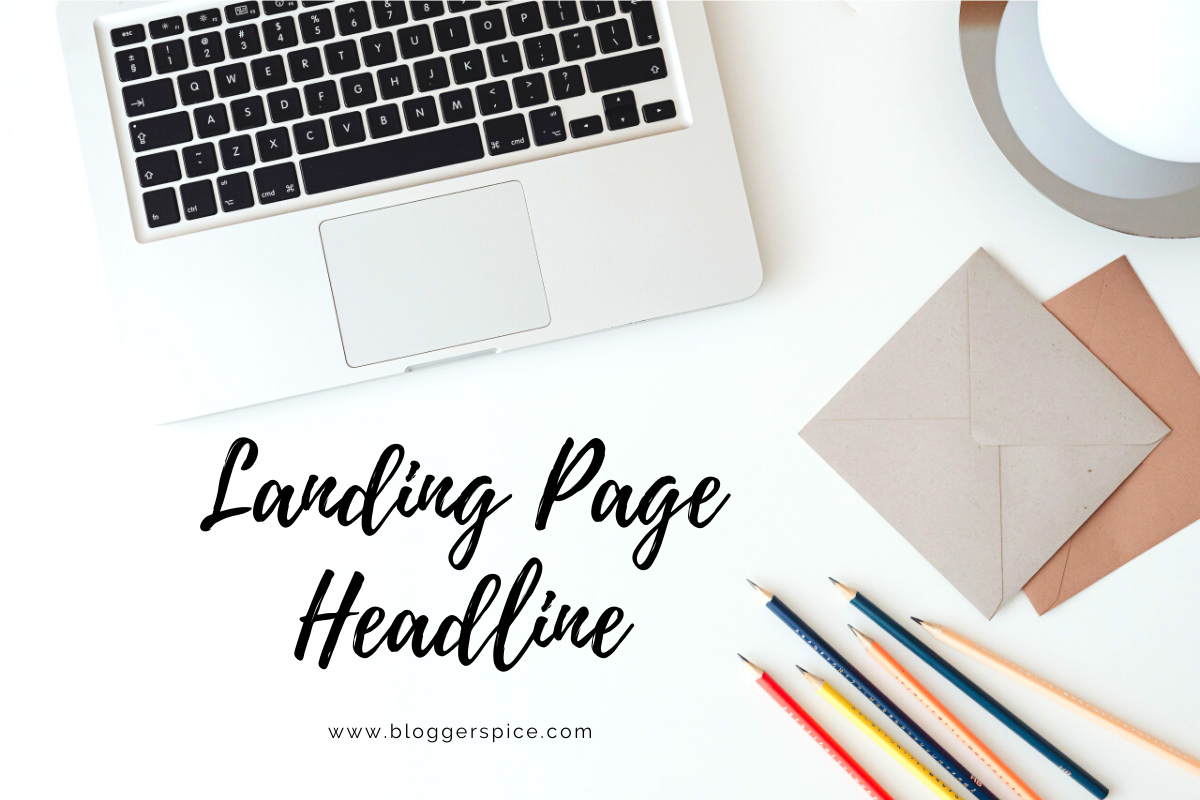 How to Write Effective Landing Page Headlines