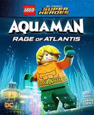 pelicula LEGO DC Super Heroes: Aquaman: la ira de Atlantis