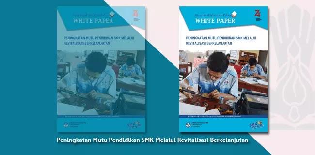 Peningkatan Mutu Pendidikan SMK Melalui Revitalisasi Berkelanjutan