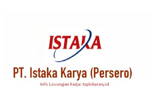 Lowongan Kerja BUMN PT Istaka Karya Tingkat S1 Desember 2019
