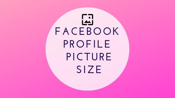 Facebook Profile Photo Size<br/>