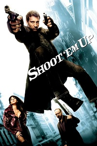 Watch Shoot 'Em Up Online Free in HD