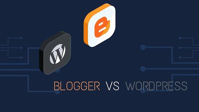 Blogger vs Wordpress in hindi | Comparison