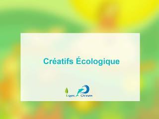 Ateliers Creatifs Écologique.