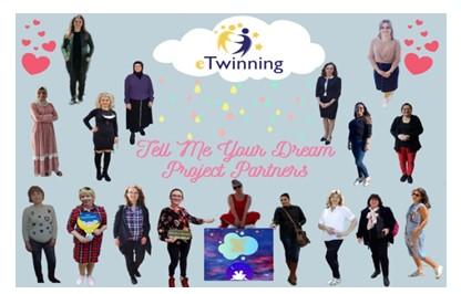 Tell Me Your Dream eTwinning Projesi