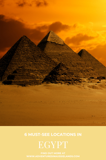 6 Must See Locations in Egypt