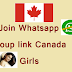 Join Whatsapp Group link Canada girls | latest and active Canadian whatsapp groups collection
