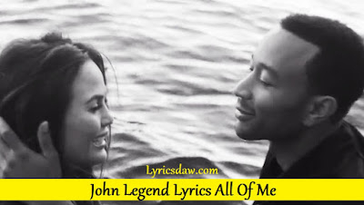 John Legend Lyrics All Of Me