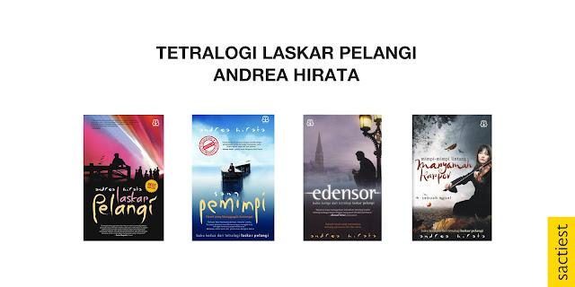 Tetralogi Laskar Pelangi dalam Daftar Novel yang Wajib Dibaca dan Dikoleksi