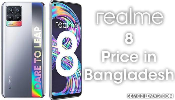 Realme 8, Realme 8 Price, Realme 8 Price in Bangladesh