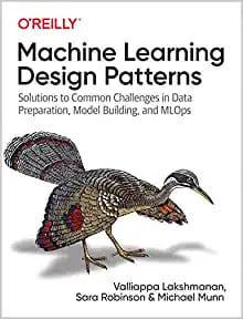 Machine Learning Design Patterns BOOK PDF