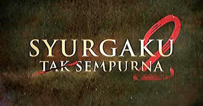 Senarai Pelakon Drama Syurgaku Tak Sempurna 2