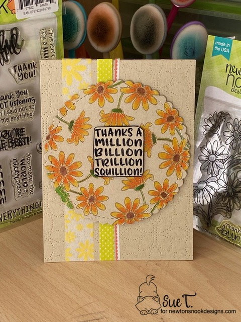 Thanks a million, billion, trillion squillion by Sue features Dainty Daisies, Thankful Thoughts, and Circle Frames by Newton's Nook Designs; #newtonsnook, #inkypaws, #thankyoucards, #cardmaking