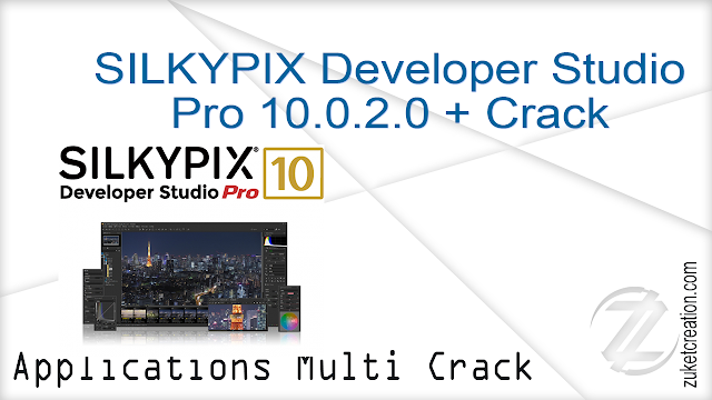 SILKYPIX Developer Studio Pro 10.0.2.0 + Crack