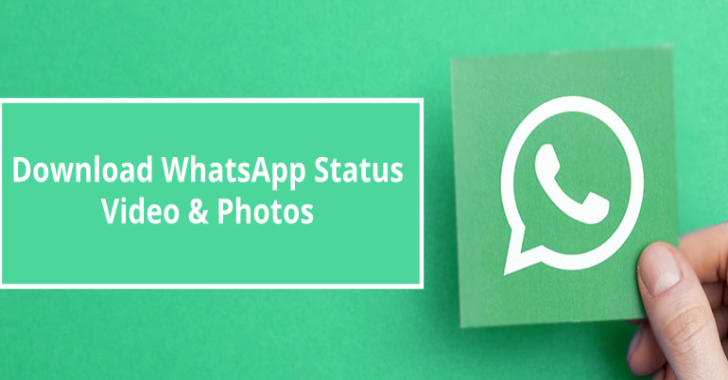 How To Download WhatsApp Status Video & Photos?
