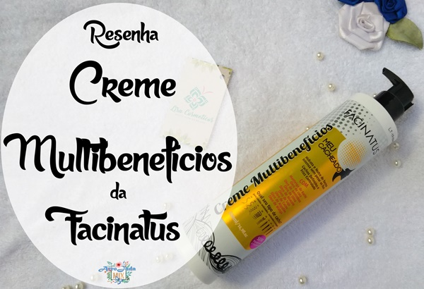 Resenha - Creme Multibenefícios da Facinatus