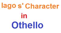 """""""Iago character""""Role of Iago""""Iago as Villian""""MA English""""Classical Drama""""Who is Iago""""Williamm Shakespeare Othello"""""""