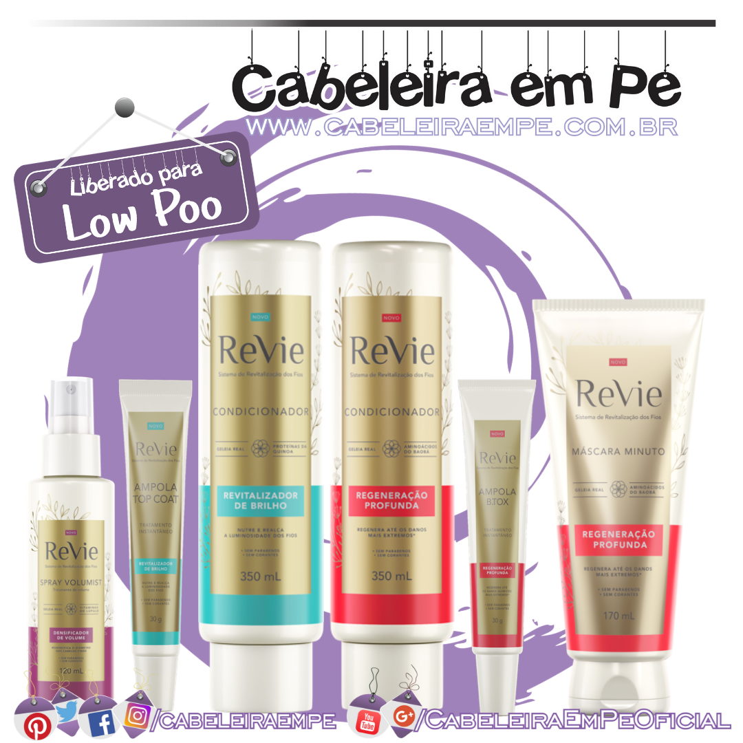 Ingredientes Condicionadores (Regeneração Profunda e Revitalizador De Brilho), Máscara Minuto, Ampolas (Btox e Top Coat) e Spray - Revie (Low Poo)
