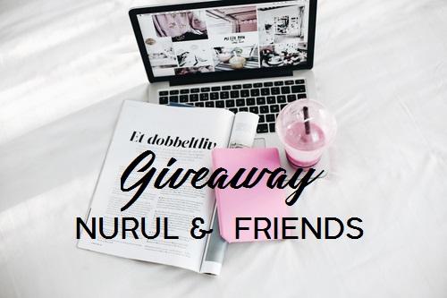 Giveaway Nurul & Friends | 31 July 2017