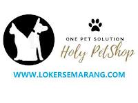 Lowongan Kerja Tangerang Admin Gudang di Holy Pet Shop