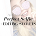 TIPS & TRICKS FOR THE PERFECT SELFIE + EDITING SECRETS - INSTAGRAM SERIES #5