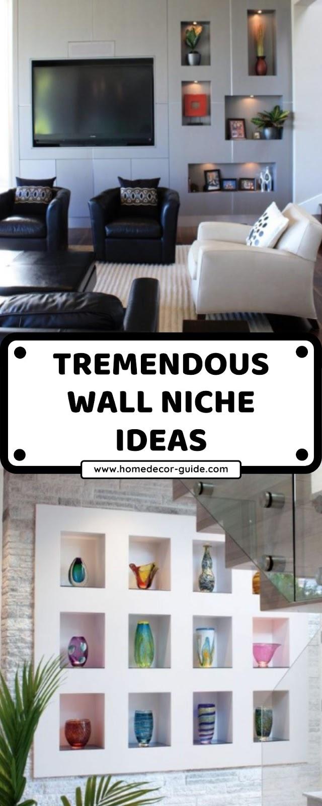 TREMENDOUS WALL NICHE IDEAS