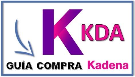 Cómo y Dónde Comprar KADENA (KDA) Tutorial Paso a Pasoq