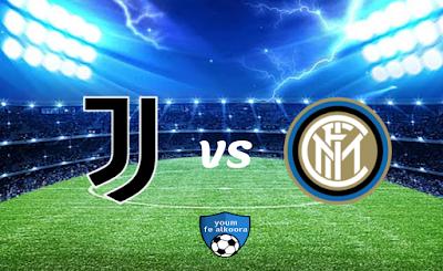 مشاهدة مباراة إنتر ميلان ويوفنتوس بث مباشر اليوم 2-2-2021 في نصف نهائي كأس إيطاليا .