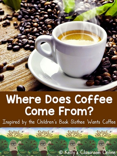 Learn where coffee comes from with the children's book Slothee Wants Coffee by Nikki Pezzopane and Cameron Fica. Geography minilesson included.
