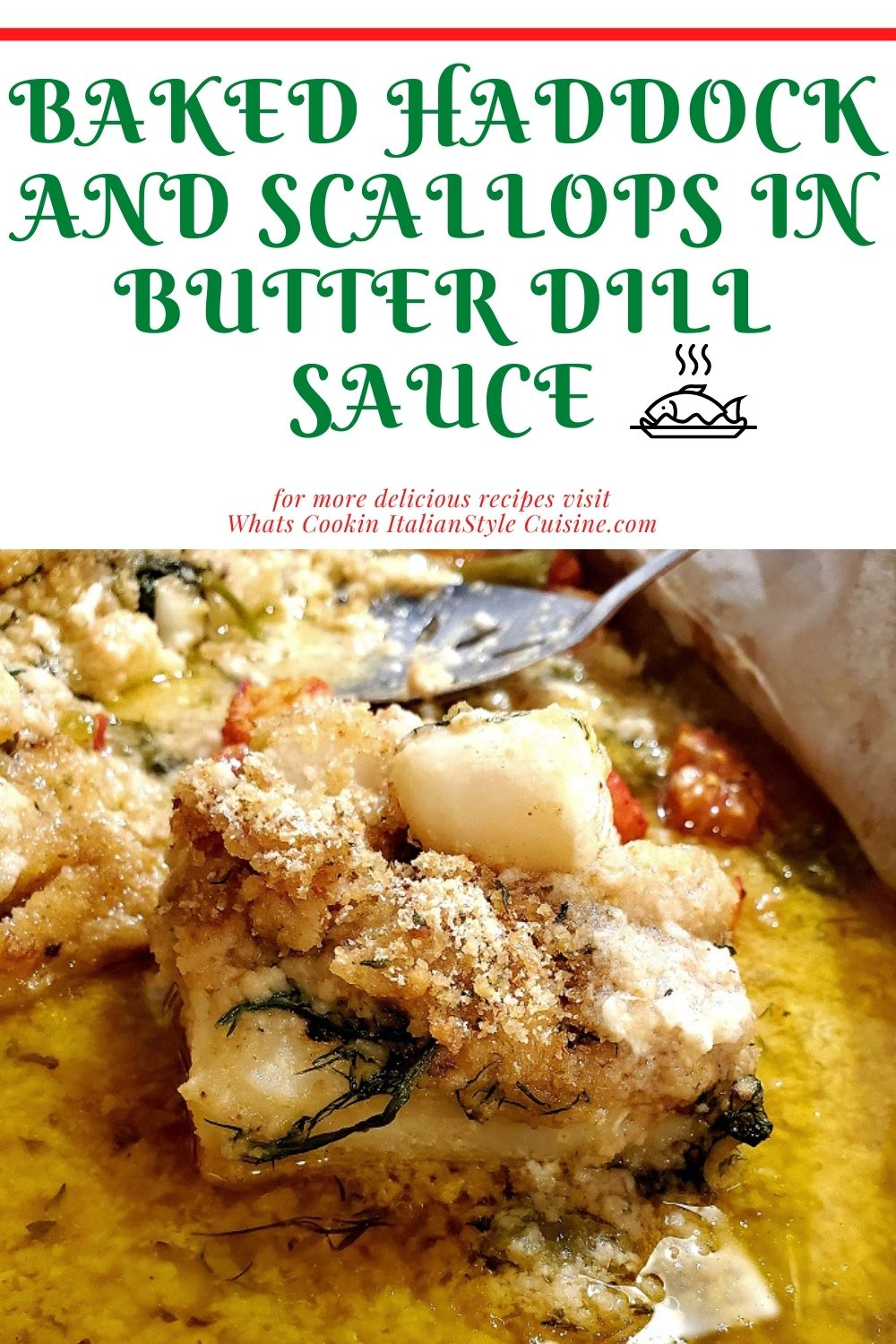 this is a pin for haddock baked in lemon dill butter  sauce