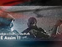 NGA x Prodígio X Don G x Madkutz - Porque é Assim !! | Download