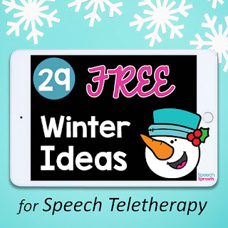 29 Free winter ideas for speech teletherapy #speechsprouts#speechtherapy