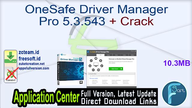 OneSafe Driver Manager Pro 5.3.543 + Crack