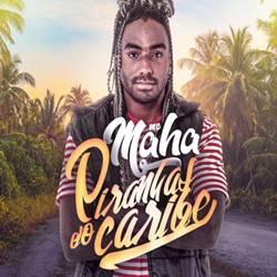 Baixar Piranhas do Caribe - MC Maha MP3