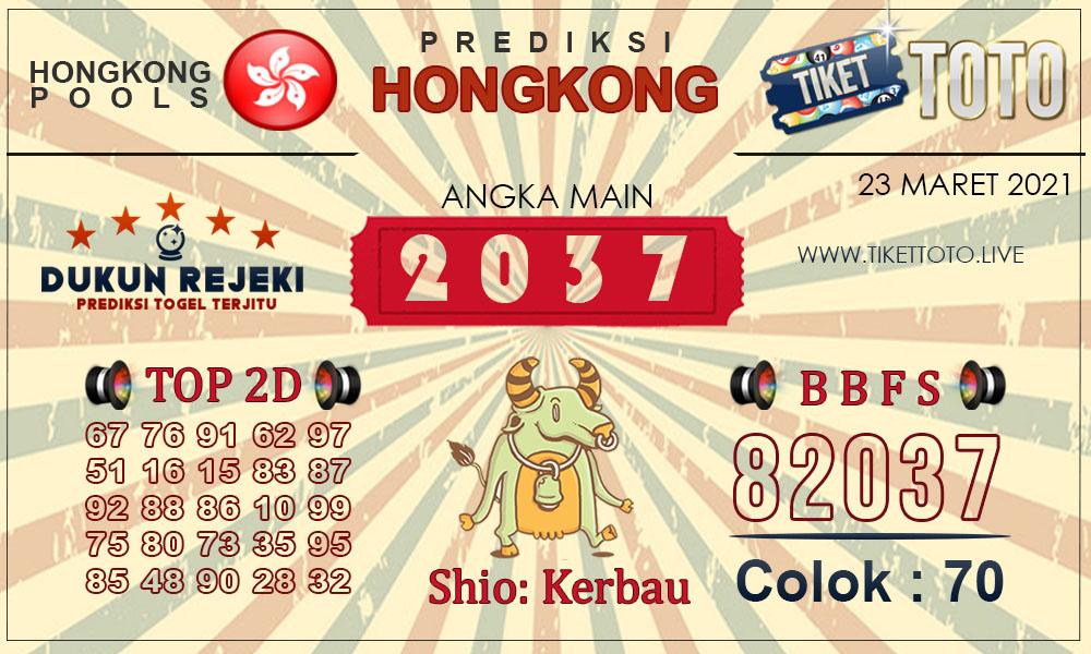 Prediksi Togel HONGKONG TIKETTOTO 23 MARET 2021