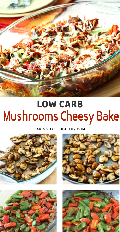 Sausage, Peppers, and Mushrooms Low-Carb Cheesy Bake