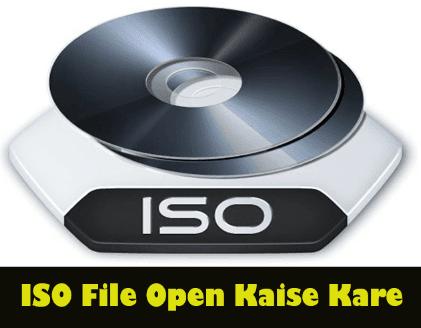 iso-file-open-kaise-kare