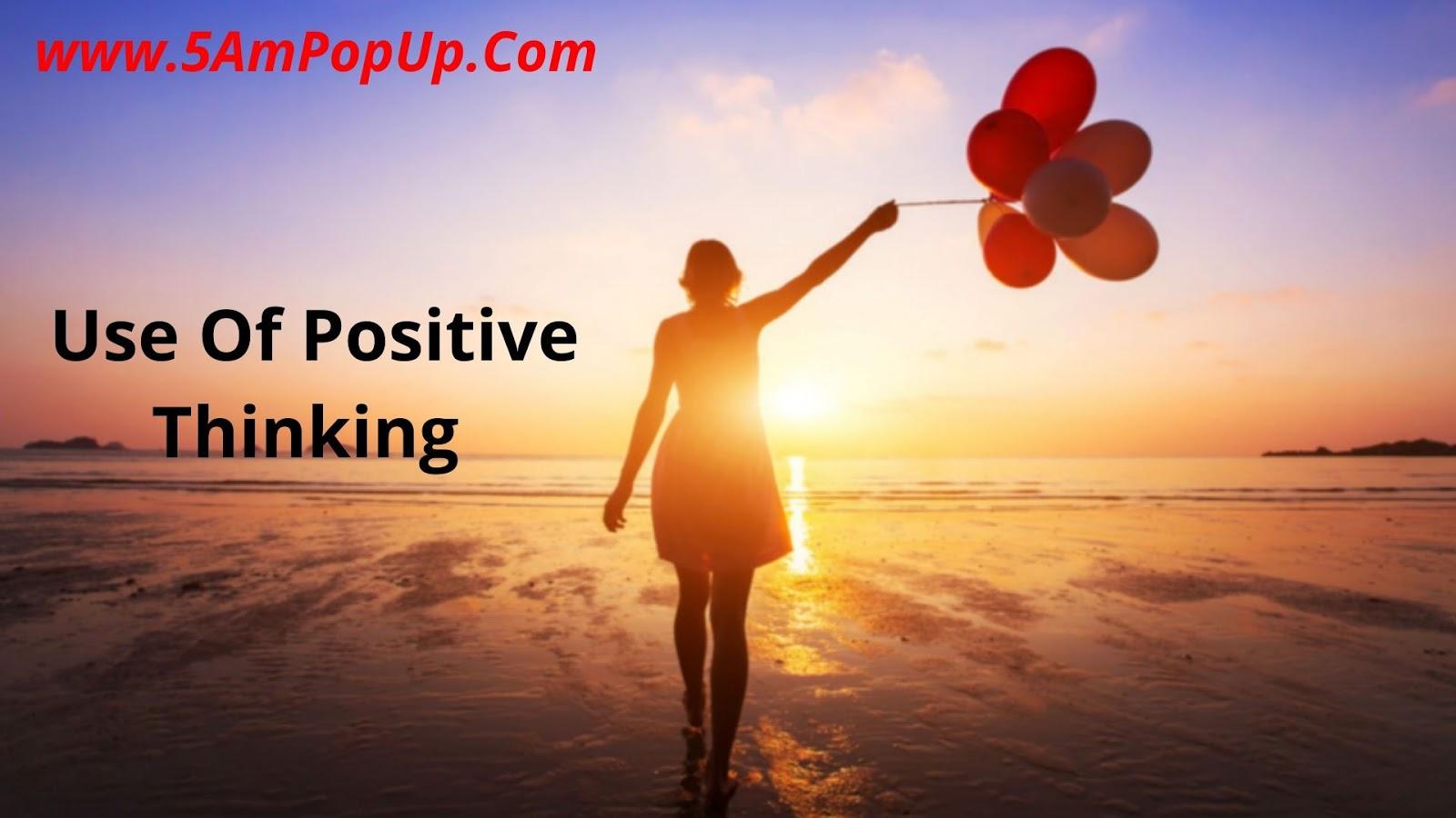 सकारात्मक सोच | the power of positive thinking in hindi